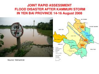 JOINT RAPID ASSESSMENT   FLOOD DISASTER AFTER KAMMURI STORM  IN YEN BAI PROVINCE 14-16 August 2008