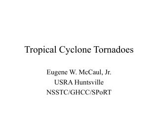 Tropical Cyclone Tornadoes