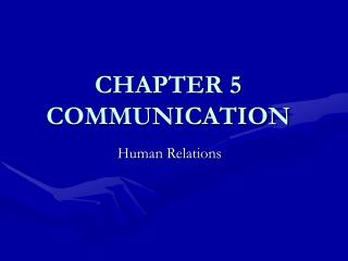 CHAPTER 5 COMMUNICATION