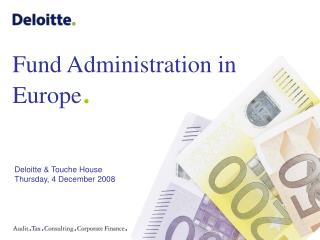 Fund Administration in Europe .