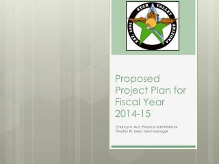 Proposed Project Plan for Fiscal  Year  2014-15