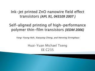 Huai -Yuan  Michael  Tseng EE C235