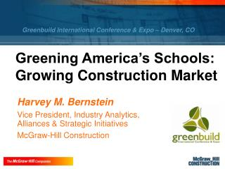 Greening America�s Schools: Growing Construction Market