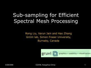 Sub-sampling for Efficient Spectral Mesh Processing
