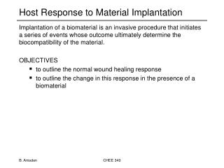 Host Response to Material Implantation