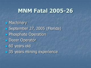 MNM Fatal 2005-26