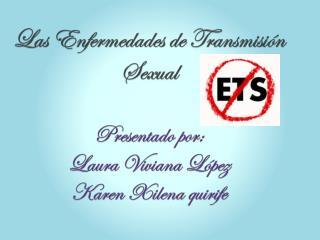 Perfil epidemiológico de enfermedades de transmisión sexual.  año 2012 1.