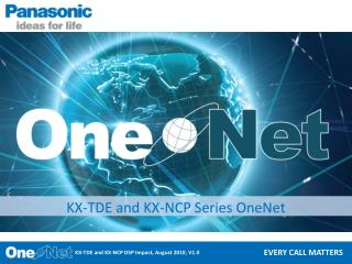 KX-TDE and KX-NCP  Series OneNet