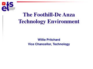 The Foothill-De Anza  Technology Environment