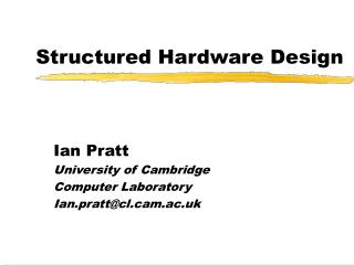 Structured Hardware Design