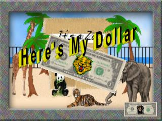 Here's My Dollar