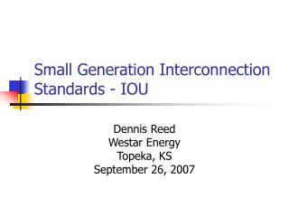 Small Generation Interconnection Standards - IOU
