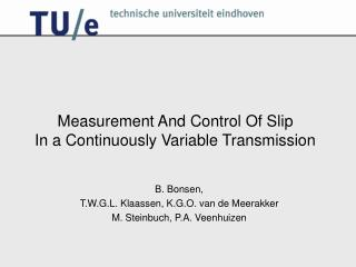 Measurement And Control Of Slip  In a Continuously Variable Transmission