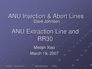 ANU Injection & Abort Lines