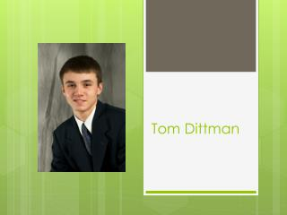 Tom  Dittman