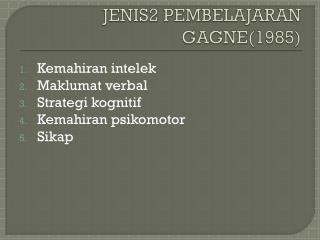 JENIS2 PEMBELAJARAN GAGNE(1985)