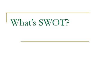 What's SWOT?