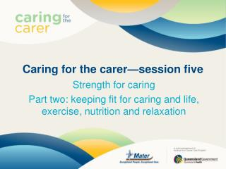 Caring for the carer—session five