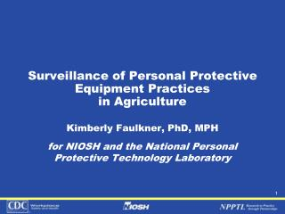 Surveillance of Personal Protective Equipment Practices  in Agriculture