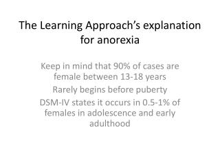 The Learning Approach's explanation for anorexia