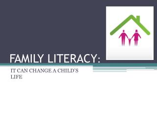 FAMILY LITERACY :