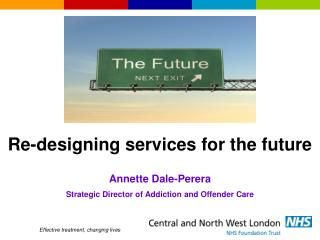 Re-designing services for the future