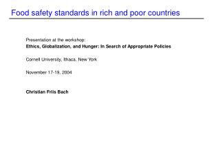 Food safety standards in rich and poor countries