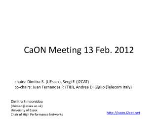 CaON  Meeting 13 Feb. 2012