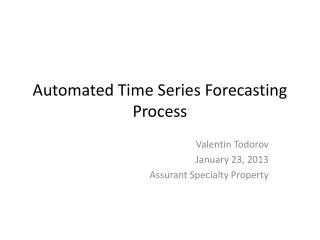 Automated Time Series Forecasting Process