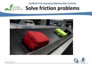 Solve friction problems