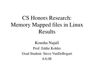 CS Honors Research: Memory Mapped files in Linux Results