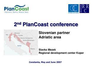 2 nd  PlanCoast conference