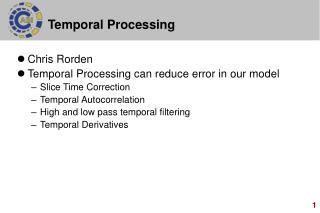 Temporal Processing