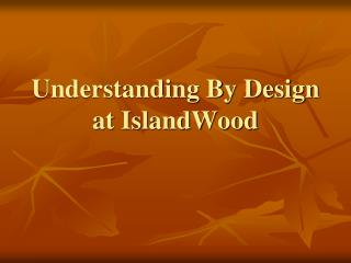 Understanding By Design at IslandWood