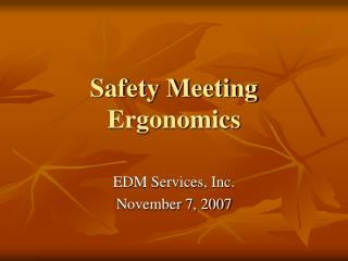 Safety Meeting Ergonomics