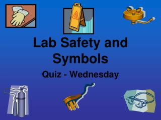 Lab Safety and Symbols