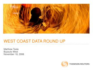 WEST COAST DATA ROUND UP