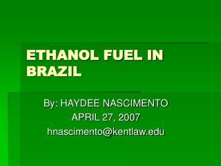 ETHANOL FUEL IN BRAZIL
