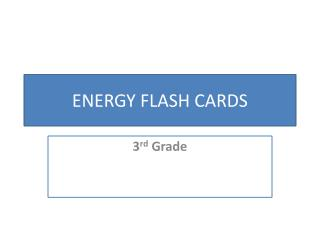 ENERGY FLASH CARDS