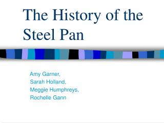 The History of the Steel Pan