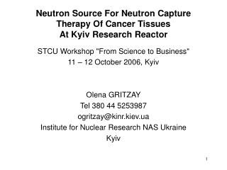 Neutron Source For Neutron Capture Therapy Of Cancer Tissues At Kyiv Research Reactor