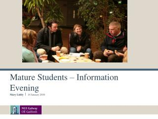 Mature Students   Information Evening