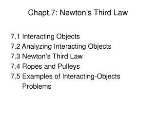 Chapt.7: Newton's Third Law