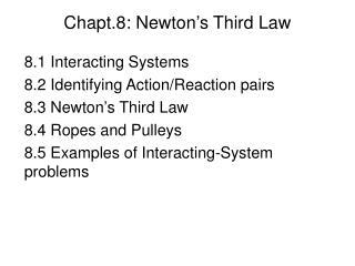 Chapt.8: Newton's Third Law