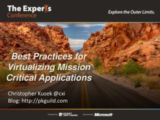 Best Practices for Virtualizing Mission Critical Applications