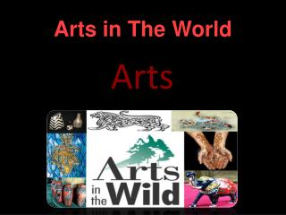 Arts in The World