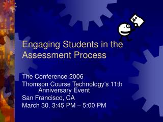 Engaging Students in the Assessment Process