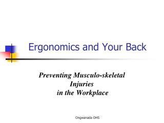 Ergonomics and Your Back