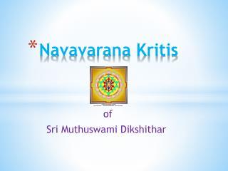 Navavarana Kritis