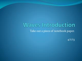 Waves Introduction